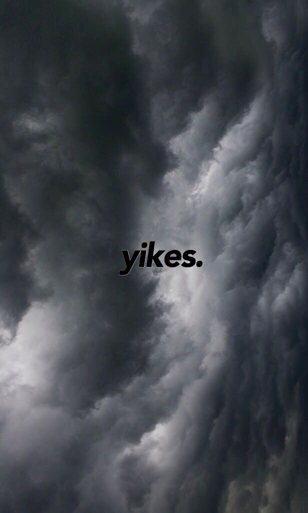 Yikes Wallpaper Dark Clouds Black White Grey Gray