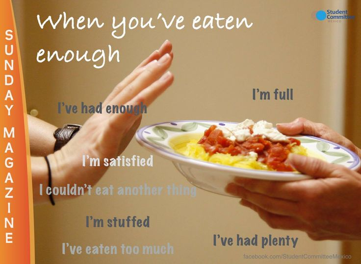 Expressions for when you have eaten enough. SUNDAY MAGAZINE