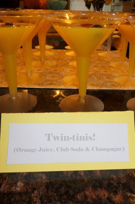 Twin-tinis at a Twins Baby Shower – Orange Juice, Club Soda & Champagne.
