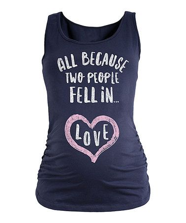 This Navy 'All Because Two Fell In Love' Maternity Tank is perfect! #zulilyfinds