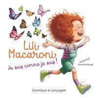 À surveiller Lili Macaroni: Je suis comme je suis! Nicole Testa et Annie Boulanger (Dominique et compagnie)Protégés par l'amour de leurs proches, les enfants se sentent uniques, et avec raison. Mais une fois entrés à l'école, confrontés aux autres, certains – comme Lili Macaroni – découvrent que leur nom peut faire rire, que leurs cheveux font sourciller, que leurs taches de rousseur sont, justement, trop uniques… Lili, petite fille forte, trouvera une solution: des papill...