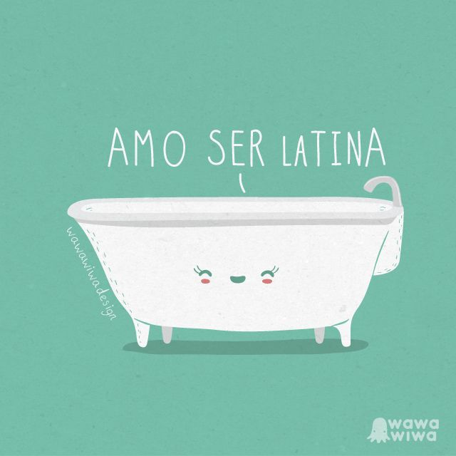Amo ser latina by Wawawiwa design, via Flickr