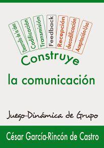 Construye la comunicación. Juego-dinámica de grupo