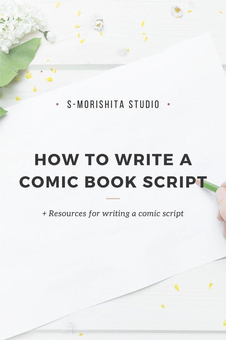 How to Write a Script  Comic script, Writing comics, Graphic