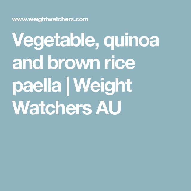 Vegetable, quinoa and brown rice paella | Weight Watchers AU