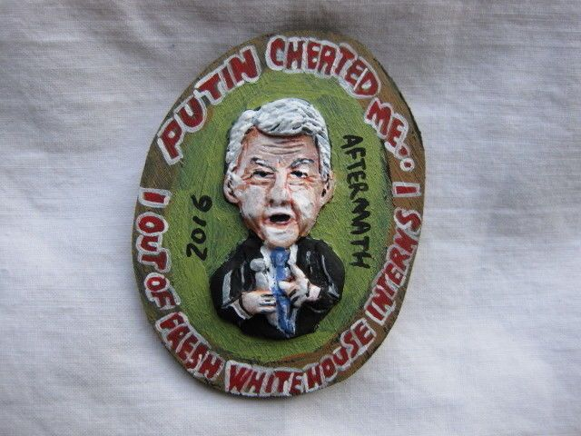 Bill Clinton: President Bill Clinton 2016 Aftermath Novelty 2017 Political Pin -> BUY IT NOW ONLY: $8.27 on eBay!