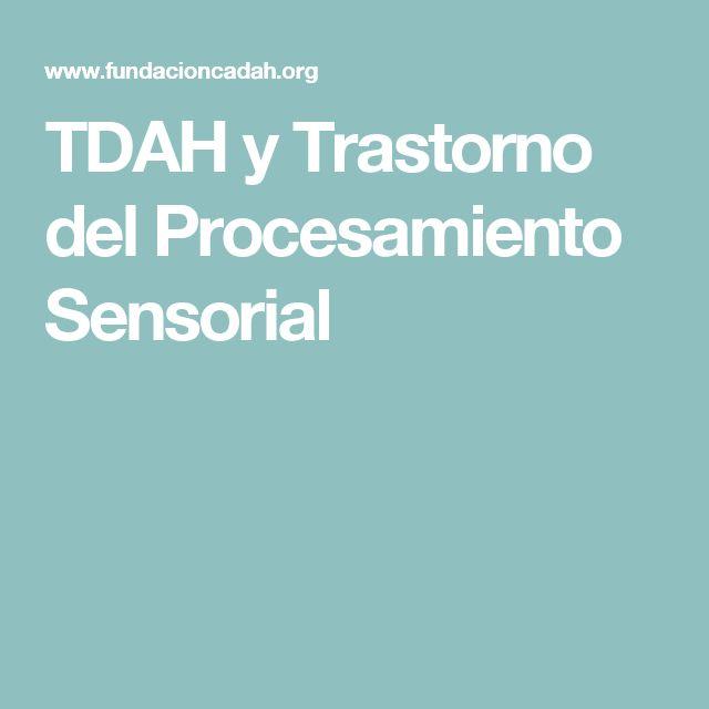 TDAH y Trastorno del Procesamiento Sensorial