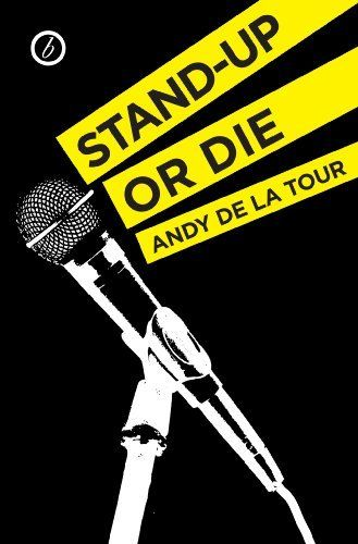 Only $1.99 for the Kindle edition. Stand-Up or Die by Andy de la Tour, http://www.amazon.com/dp/B00B0XVN1Q/ref=cm_sw_r_pi_dp_5wjWub1GJPE6M