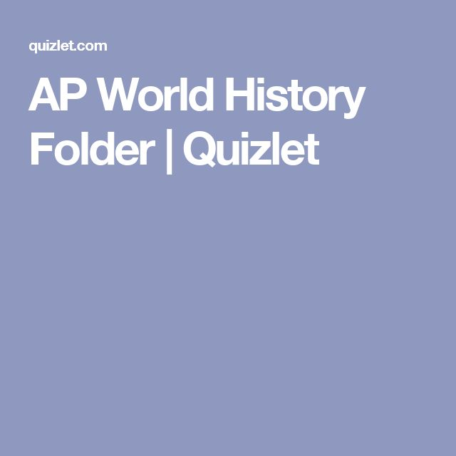 AP World History Folder | Quizlet