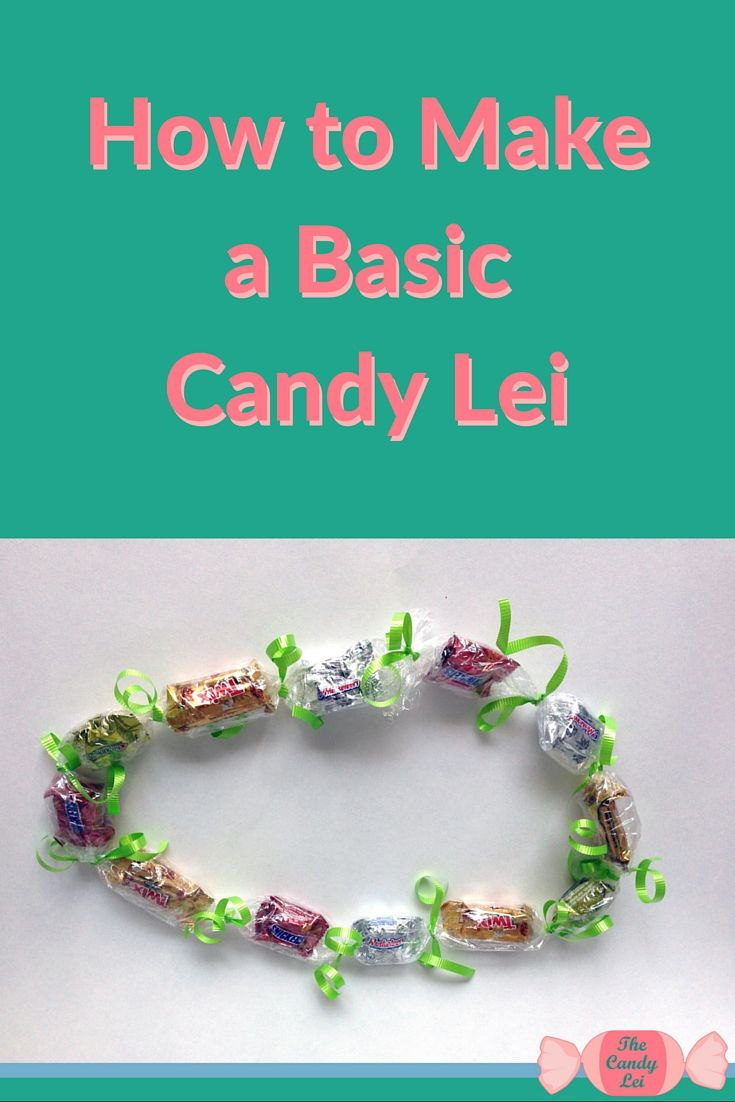 How to make a basic candy lei. Candy Lei's are great gifts for graduations and birthdays. I love making candy leis for graduation ceremonies.