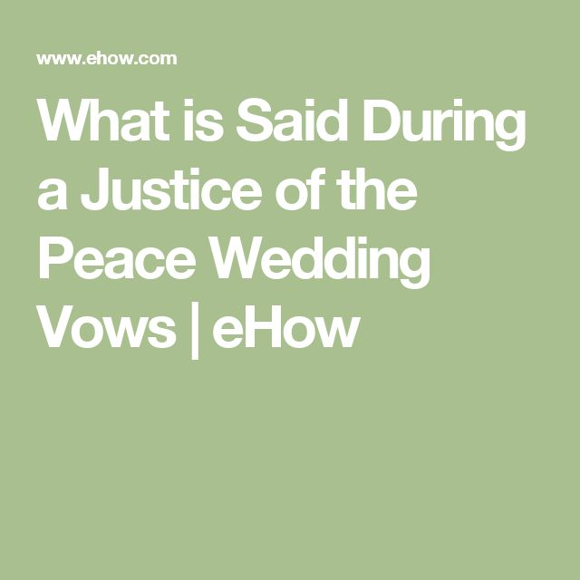 What is Said During a Justice of the Peace Wedding Vows | eHow