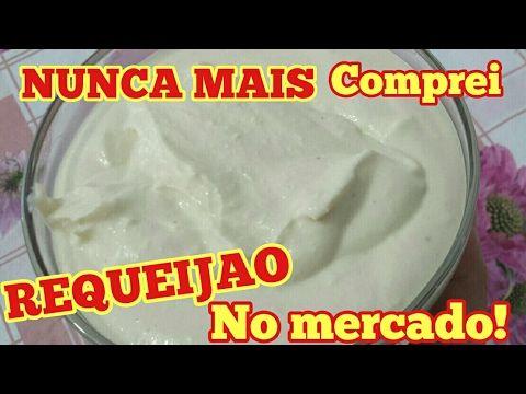 FAÇA EM CASA UM  SABOROSO REQUEIJÃO, MAIS FACIL DO MUNDO!!! - YouTube