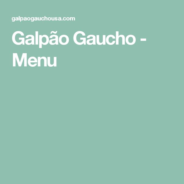 Galpão Gaucho - Menu