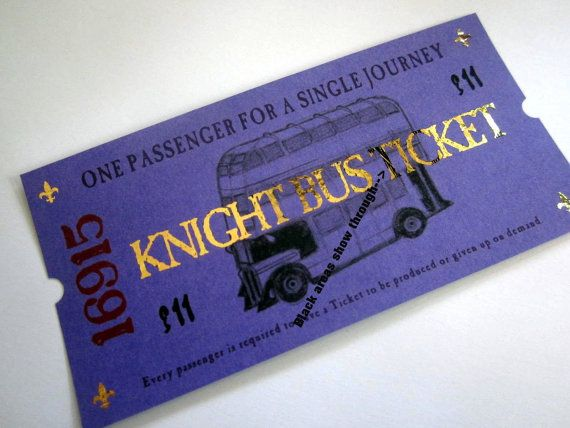 Prove to your friends you have been a passenger on the Knight Bus! The best way to travel for the stranded witch or wizard! Its just 11 sickles