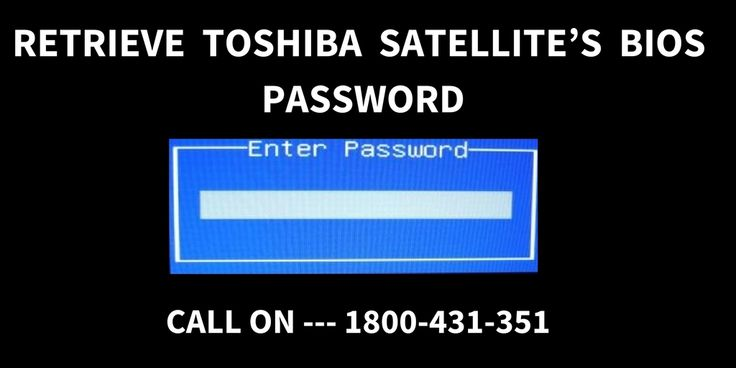 """There are steps for recovering your BIOS Password in Toshiba Satellite. Gave a look to them or call on 1800-431-351 for better assistance. For detailed Information Visit <a href=""""https://toshiba.repairscentre.com.au/"""">TOSHIBA REPAIR CENTRE</a>"""