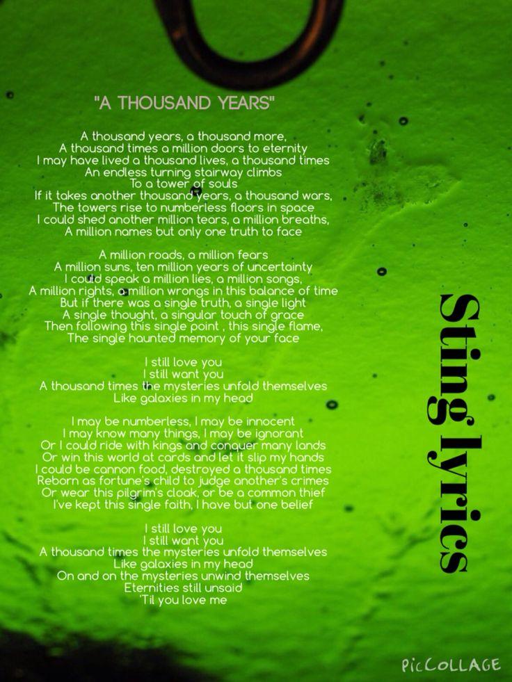 """A thousand years""  Sting lyrics"