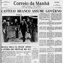 """Castelo Branco assume o governo - 1964 (link - G1 - Especial """"50 anos do golpe"""")"""