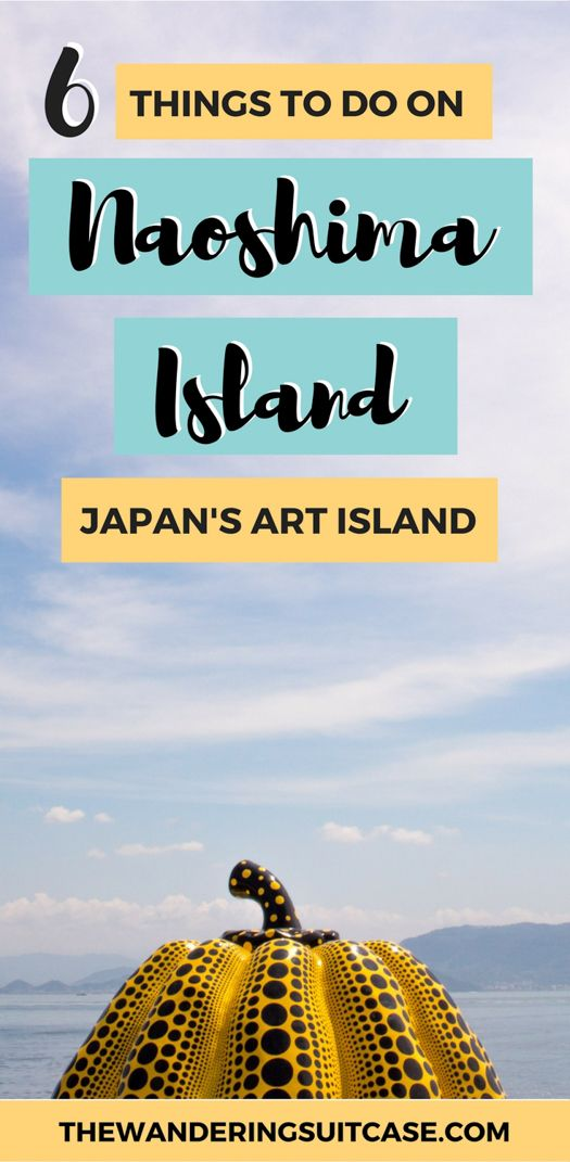 Naoshima Island, Japan, Art Island, Travel Guide Japan, Asia, East Asia #naoshimaisland #japan