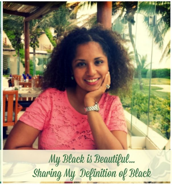 My Black Is Beautiful: Sharing My Definition of Black AND Latina