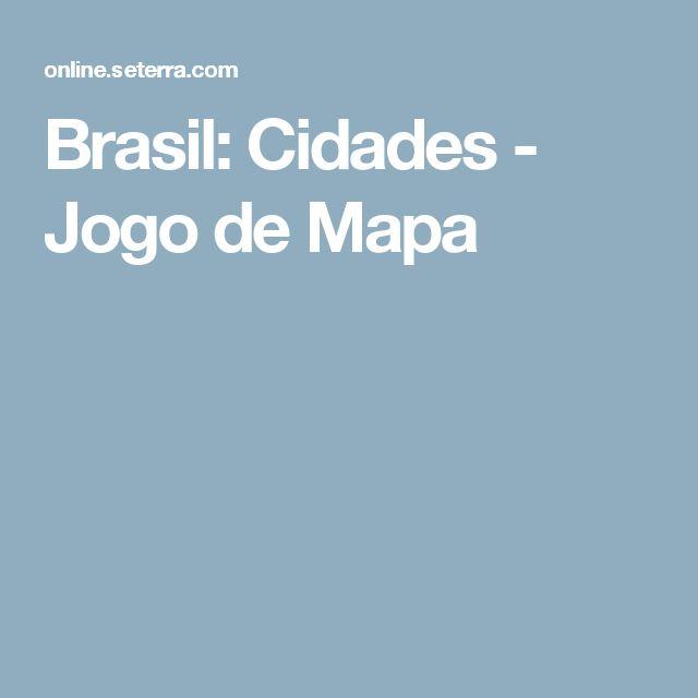Brasil: Cidades - Jogo de Mapa