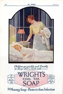 Wright's Coal Tar Soap - Created by William Valentine Wright in 1860.  For over 130 years the soap was a popular brand  and can still be bought. I use it and love the smell.