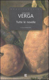 Tutte le novelle - Giovanni Verga