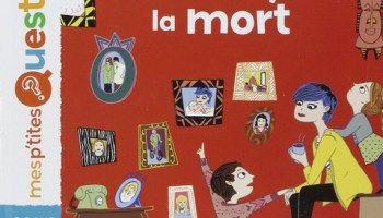 Un livre pour parler de la vie et de la mort avec les enfants