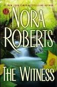 The Witness - one of her best books ever!: Worth Reading, Nora Roberts, Book Worth, Romances, Favorite Book, Book Reading, Robert Book, Favorite Author, Witness
