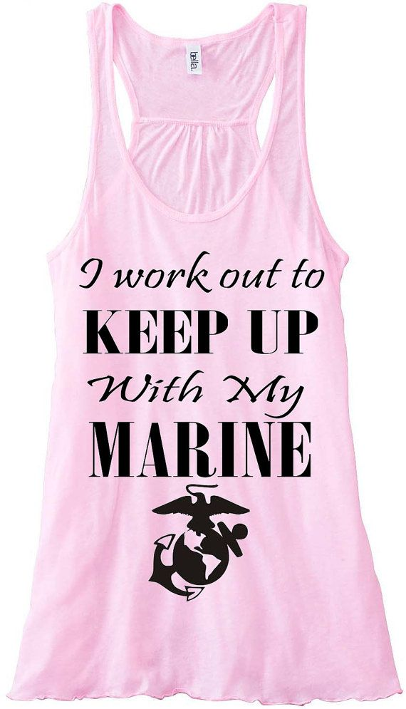 I Work Out To Keep Up With My Marine Custom Work Out Tank Top Flowy Racerback Custom Colors You Choose Size & Colors on Etsy, $24.00