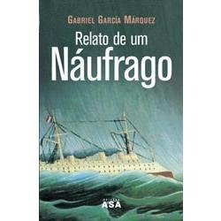 Relato de um Náufrago -Gabriel Garcia Marquez <3<3<3