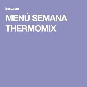 MENÚ SEMANA THERMOMIX