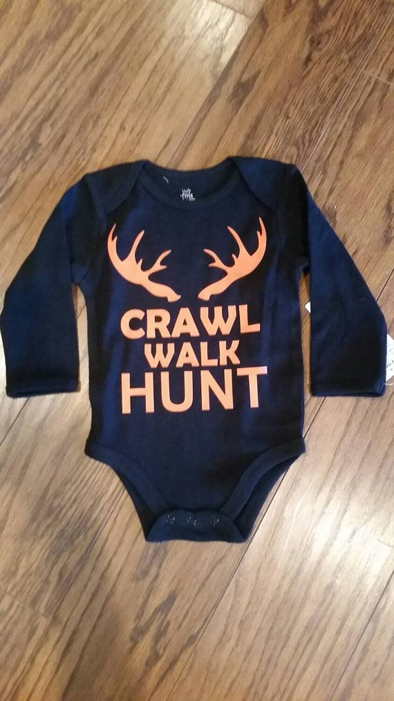 CRAWL WALK HUNT little boy long sleeve onesie. Available in several colors Perfect for this fall
