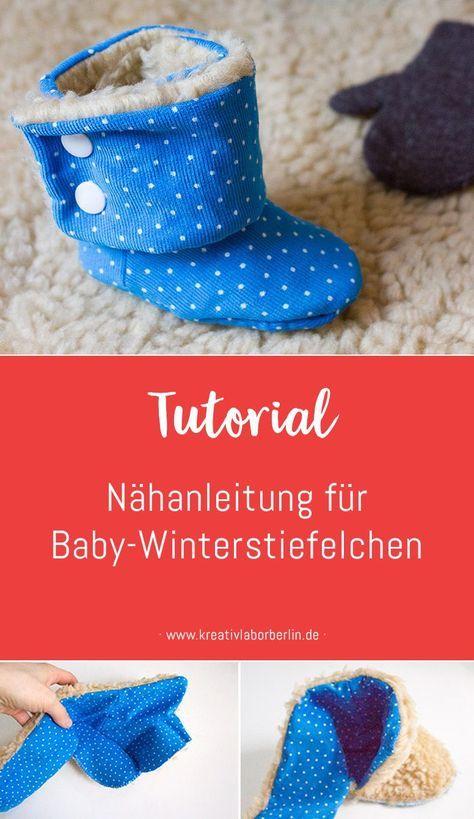 Bebilderte Nähanleitung für Baby-Winterstiefelchen | Nähen ...