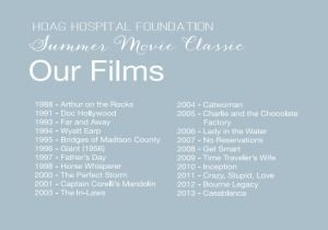 Past movies for Hoag Charity Event:)