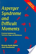 Asperger Syndrome and Difficult Moments: Practical Solutions for Tantrums, Rage and Meltdowns. Tried-and-true solutions minimize the often frightening circumstances that surround the rage cycle – not only for the child with Asperger Syndrome but others in the environment as well.   Autism Books, Special Needs, Asperger, ASD, Autism Spectrum Disorder, Autism Behavior