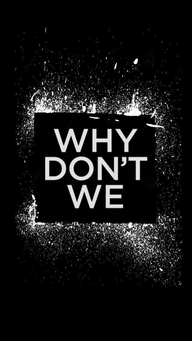 Image result for why don't we logo | Why don't we | Why dont we band, Why dont we boys, Jonah marais