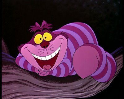 Alice: But I don't want to go among mad people.   Cheshire Cat: Oh, you can't help that. Most everyone's mad here.   You may have noticed that I'm not all there myself.