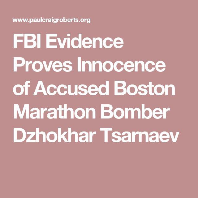 FBI Evidence Proves Innocence of Accused Boston Marathon Bomber Dzhokhar Tsarnaev