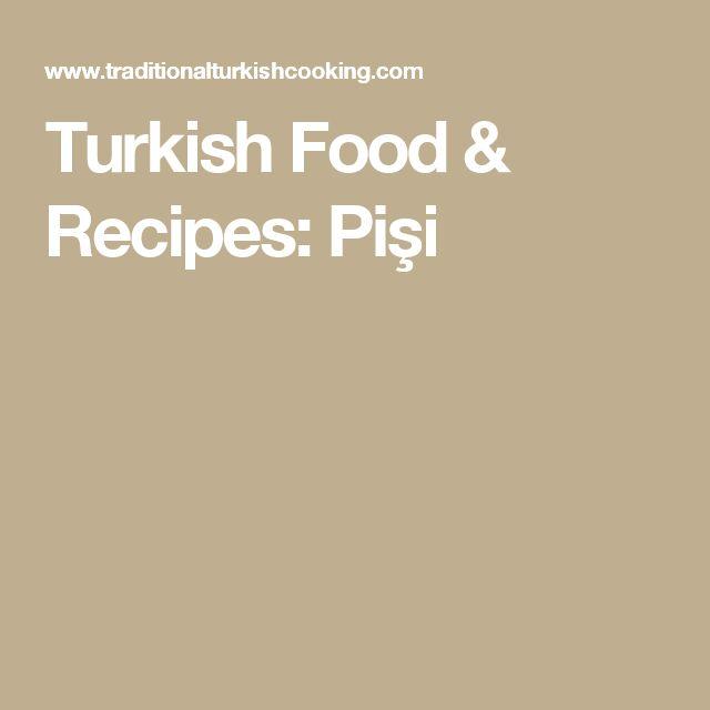 Turkish Food & Recipes: Pişi