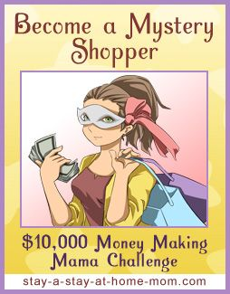 http://www.stay-a-stay-at-home-mom.com/what-is-a-mystery-shopper.html How to Become a Mystery Shopper - Money Making Mama Challenge