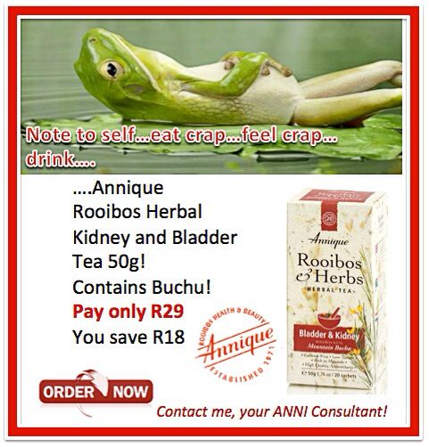 Feel Bloated? Order Annique Kidney and Bladder tea today! Elna 0828260610