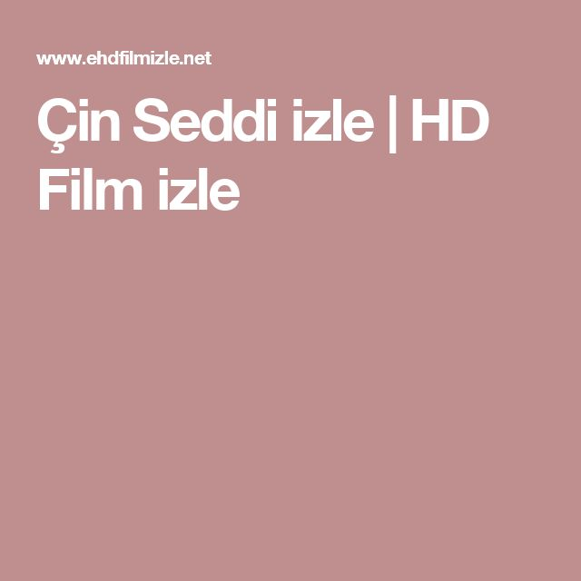 Çin Seddi izle | HD Film izle