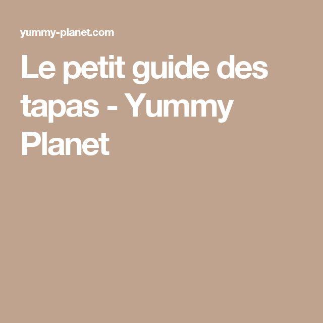 Le petit guide des tapas - Yummy Planet