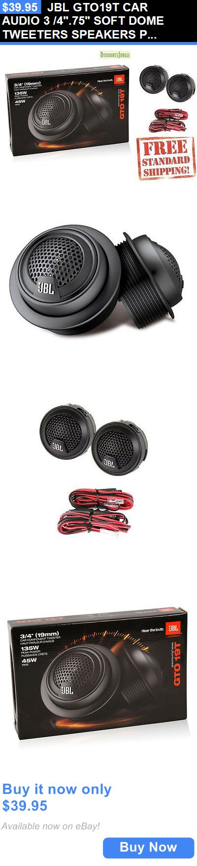 Car Speakers and Speaker Systems: Jbl Gto19t Car Audio 3 /4.75 Soft Dome Tweeters Speakers Pair Set W/Crossover BUY IT NOW ONLY: $39.95