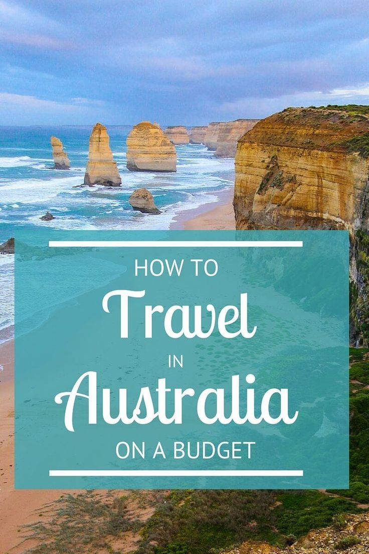 How to Travel in Australia on a Budget - tips on accommodation, eating, drinking, getting around, attractions and more!