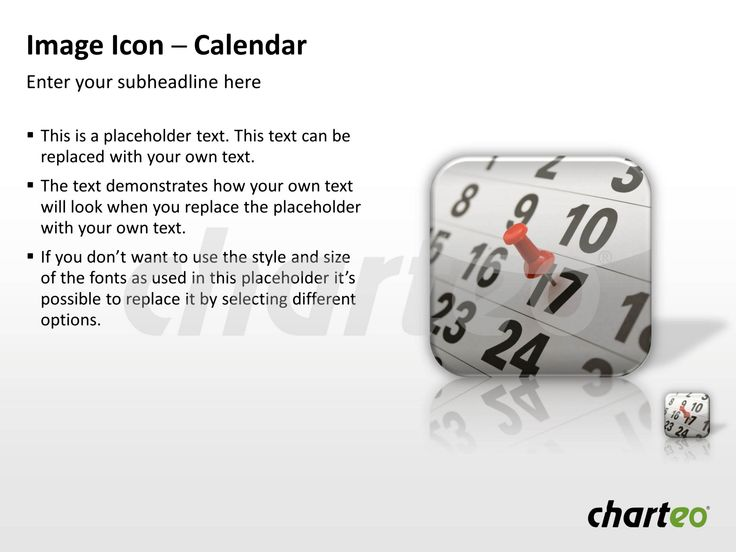 Communicate deadlines and due dates in a creative way by making use of our Calendar Image Icon for PowerPoint. Download now at http://www.charteo.com/en/PowerPoint/Backgrounds-Images/Photo-Icons/Image-Icon-Calendar-PowerPoint.html