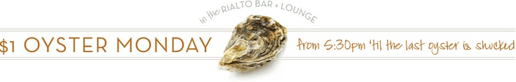 $1 Oysters on Monday nights @ Rialto in the Charles Hotel in Harvard Square