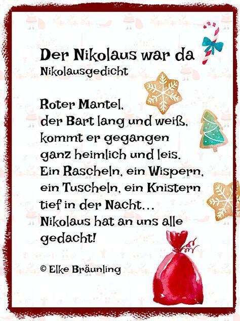 Elke Bräunling. Der Nikolaus war da. Kleines Nikolausgedicht. Roter Mantel, der Bart lang und weiß, kommt er gegangen ganz heimlich und leis. Ein Rascheln,