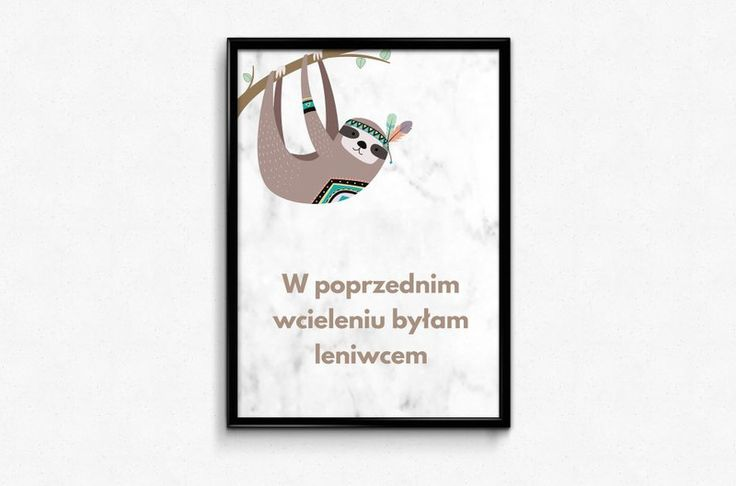 Plakat A3 z humorem - Leniwiec - Posters-Monster - sloth poster, funny poster, leniwiec