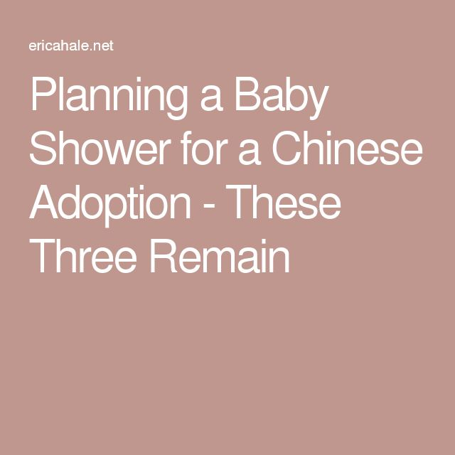 Planning a Baby Shower for a Chinese Adoption - These Three Remain